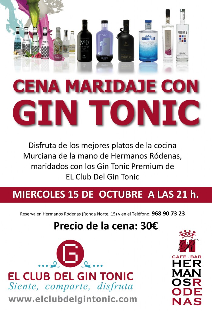 Cena con Maridaje de Gin Tonic en restaurante Hermanos Rodenas de Murcia